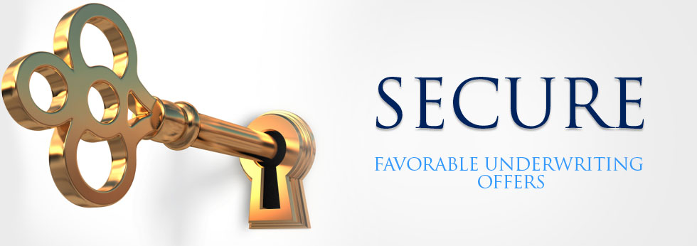 Secure Favorable Underwriting